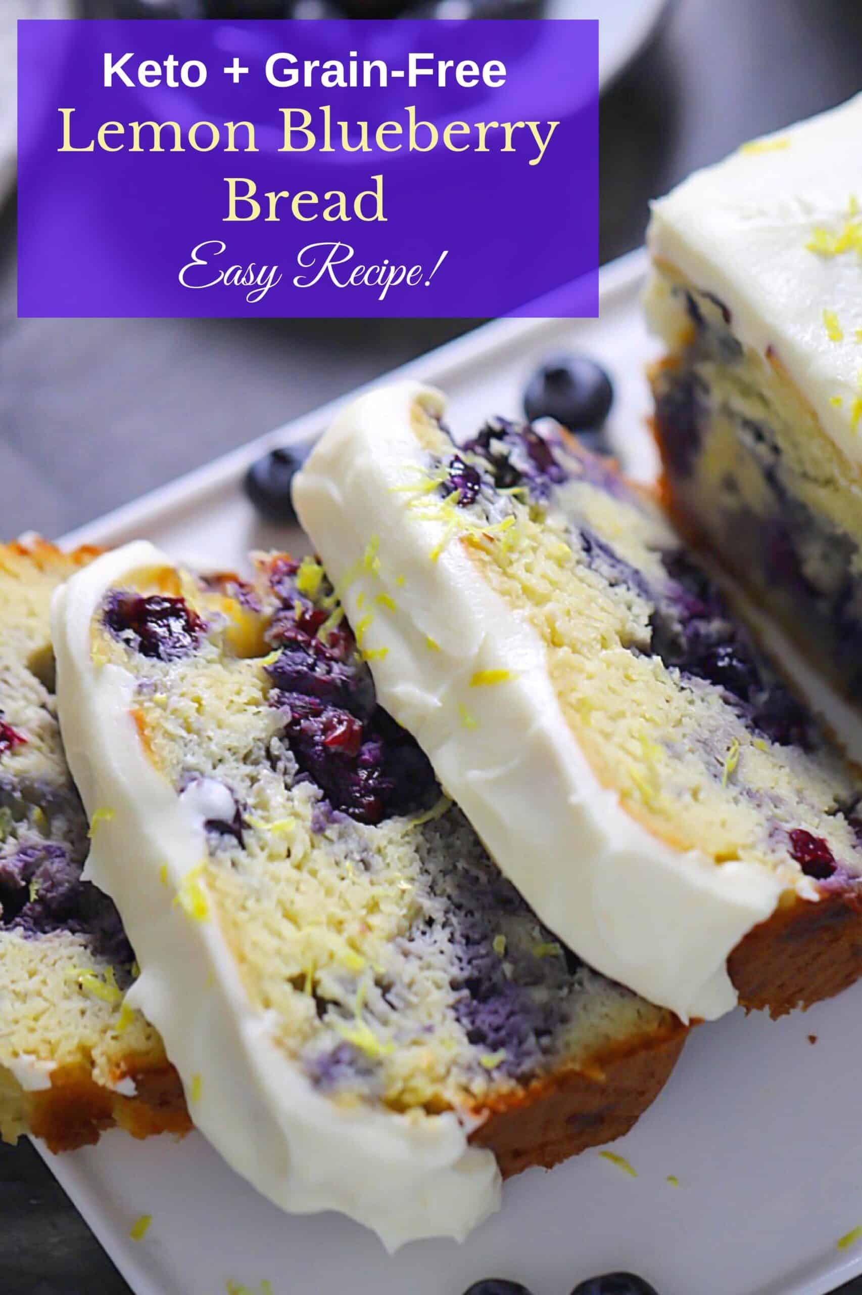 lemon blueberry bread pin, low-carb